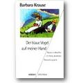Krause 1998 – Der blaue Vogel auf meiner