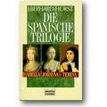 Horst 1996 – Die spanische Trilogie