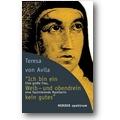 Teresa, Lorenz 2009 – Ich bin ein Weib