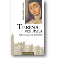 Herbstrith 2007 – Teresa von Avila