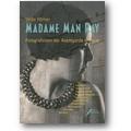 Hörner 2002 – Madame Man Ray