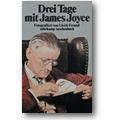 Freund 1988 – Drei Tage mit James Joyce
