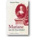 Wolter 2004 – Mariane oder die Unsterblichkeit