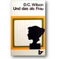 Wilson 1975 – Und das als Frau