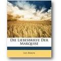 Braun 2010 – Die Liebesbriefe der Marquise