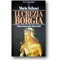 Bellonci 1979 – Lucrezia Borgia