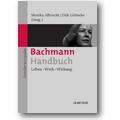 Albrecht, Göttsche (Hg.) 2013 – Bachmann-Handbuch