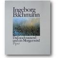 Bachmann 1986 – Daß noch tausend