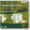 Bachmann 2003 – Ingeborg Bachmann liest Erklär mir