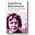 Bachmann 2011 – Ich weiß keine bessere Welt