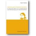 Schütz 2008 – Geschlechterentwürfe im literarischen Werk