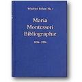 Böhm, Montessori 1999 – Maria-Montessori-Bibliographie 1896