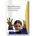 Montessori 2010 – 10 Grundsätze des Erziehens