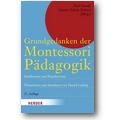 Montessori 2009 – Grundgedanken der Montessori-Pädagogik