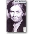 Heiland 2010 – Maria Montessori