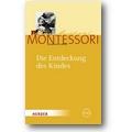 Montessori 2010 – Die Entdeckung des Kindes