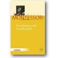 Montessori 2010 – Erziehung und Gesellschaft