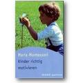 Montessori 2002 – Kinder richtig motivieren
