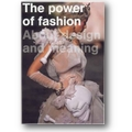 van Berg, Brand 2006 – The power of fashion