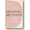 Seidel 1956 – Drei Dichter der Romantik