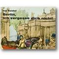 Seidel 1962 – Berlin, ich vergesse dich nicht