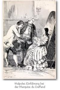 Walpoles Einführung bei der Marquise du Deffand