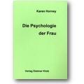 Horney 2007 – Die Psychologie der Frau