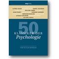 Butler-Bowdon, Schilasky 2007 – 50 Klassiker der Psychologie