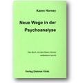 Horney 2007 – Neue Wege in der Psychoanalyse