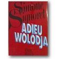 Signoret 1985 – Adieu Wolodja