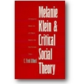 Alford 1989 – Melanie Klein and critical social