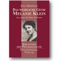 Kristeva 2008 – Das weibliche Genie Melanie Klein