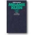 Grosskurth 1993 – Melanie Klein