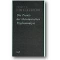 Hinshelwood 1997 – Die Praxis der kleinianischen Psychoanalyse