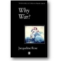 Rose 1993 – Why war?