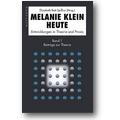 Spillius (Hg.) 2002 – Melanie Klein heute 1