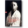 Kollwitz 2007 – Die Tagebücher