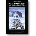 Cather, Milmine 1993 – The life of Mary Baker