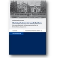 Waldschmidt-Nelson 2009 – Christian Science im Lande Luthers