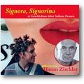 Benni, Camilleri et al. 2005 – Signora, Signorina