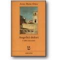 Ortese 2006 – Angelici dolori e altri racconti