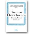 Hudson-Wiedenmann, Schmeichel-Falkenberg 2005 – Grenzen überschreiten