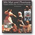 Mirus, Wisselinck (Hg.) 1999 – Mit Mut und Phantasie