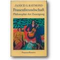 Raymond 1987 – Frauenfreundschaft