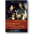 Wisselinck 2008 – Anna im goldenen Tor