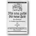 Frobenius 1927 – Mit uns zieht die neue