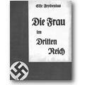 Frobenius 1933 – Die Frau im Dritten Reich