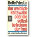 Friedan 1991 – Der Weiblichkeitswahn oder die Selbstbefreiung