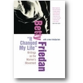 Friedan 1998 – It changed my life