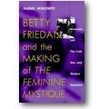 Horowitz 2001 – Betty Friedan and the making